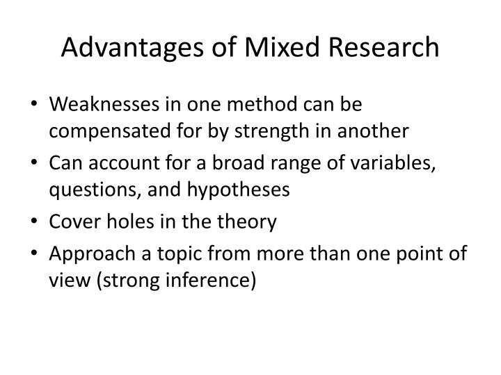 Advantages of Mixed Research