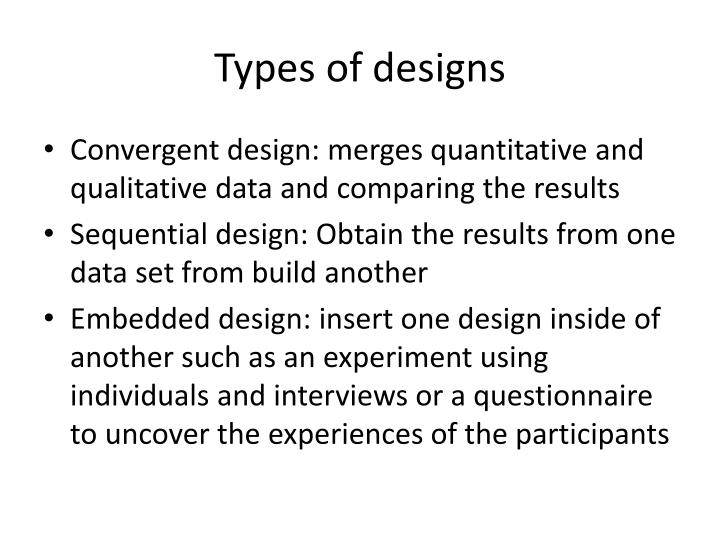 Types of designs