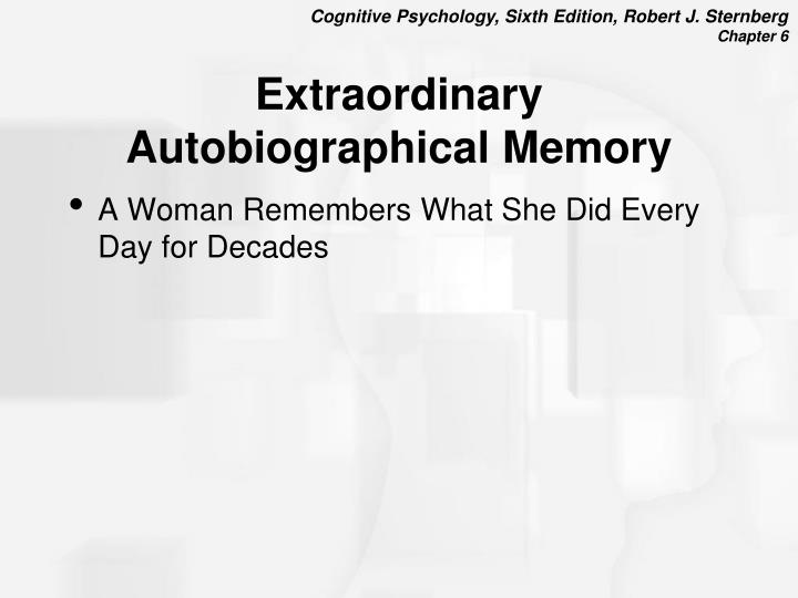 Extraordinary Autobiographical Memory