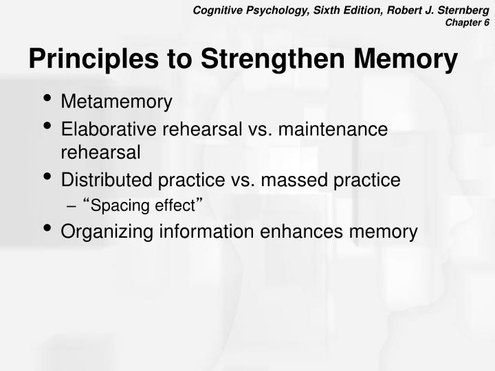 Principles to Strengthen Memory