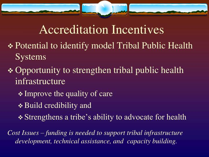 Accreditation Incentives