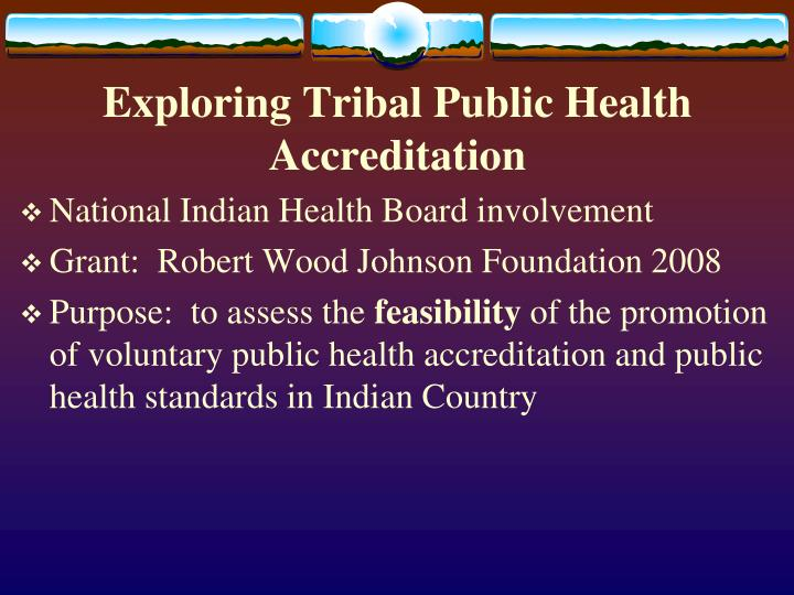 Exploring Tribal Public Health Accreditation