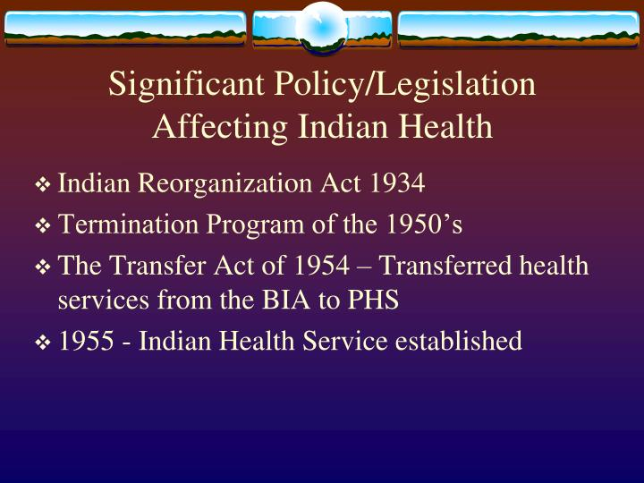 Significant Policy/Legislation