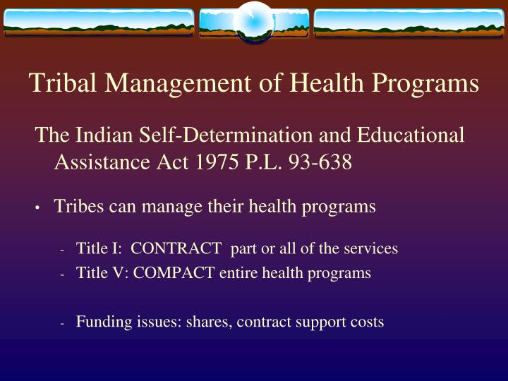 Tribal Management of Health Programs