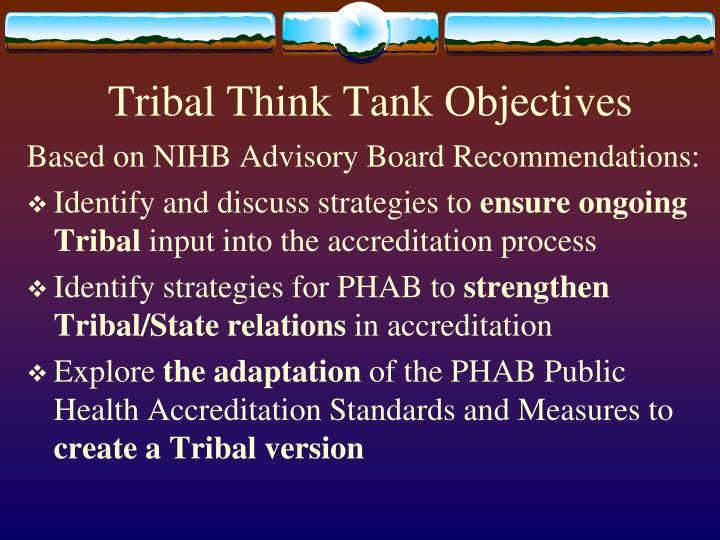 Tribal Think Tank Objectives