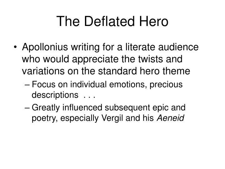 The Deflated Hero