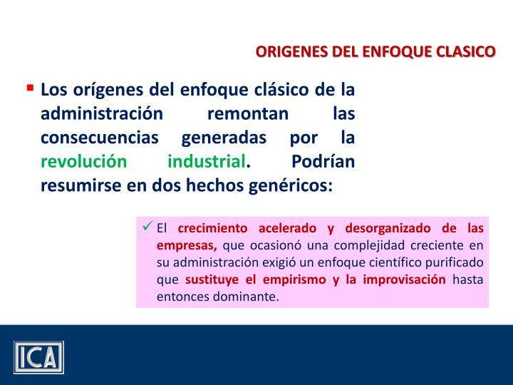 ORIGENES DEL ENFOQUE CLASICO