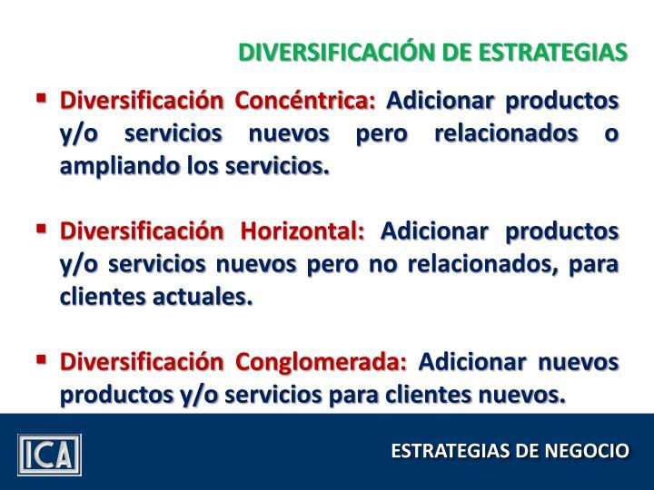 DIVERSIFICACIÓN DE ESTRATEGIAS