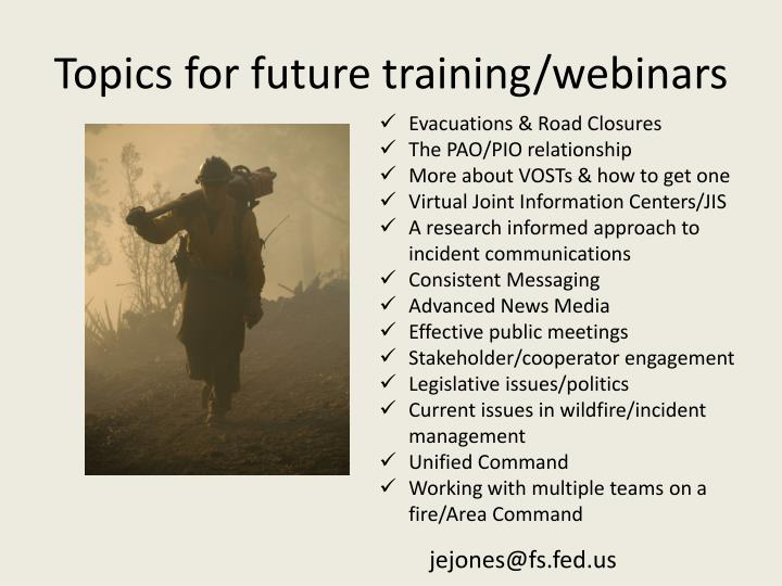 Topics for future training/webinars