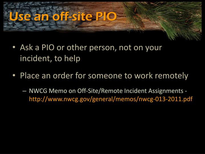 Use an off-site PIO