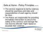 safe at home policy principles cont d