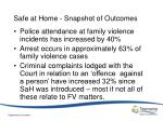 safe at home snapshot of outcomes