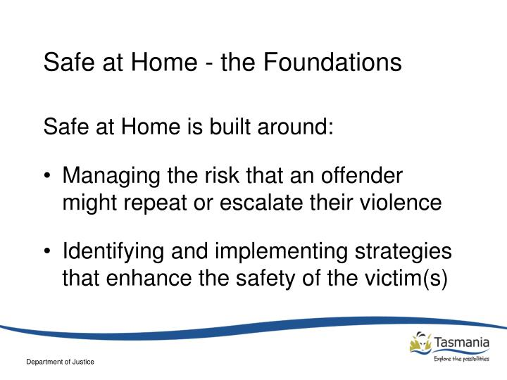 Safe at Home - the Foundations