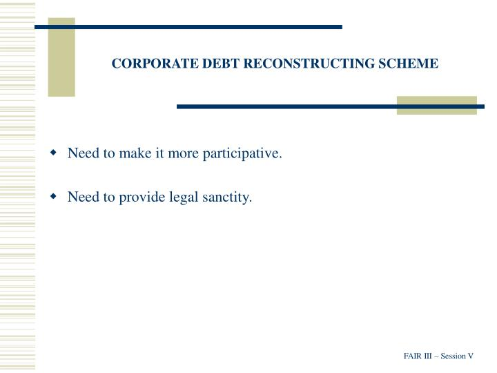 CORPORATE DEBT RECONSTRUCTING SCHEME