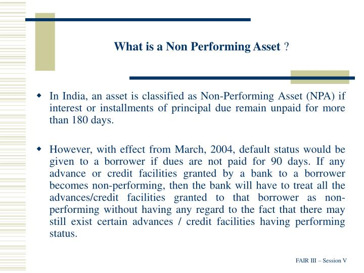 What is a non performing asset