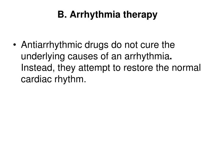 B. Arrhythmia therapy