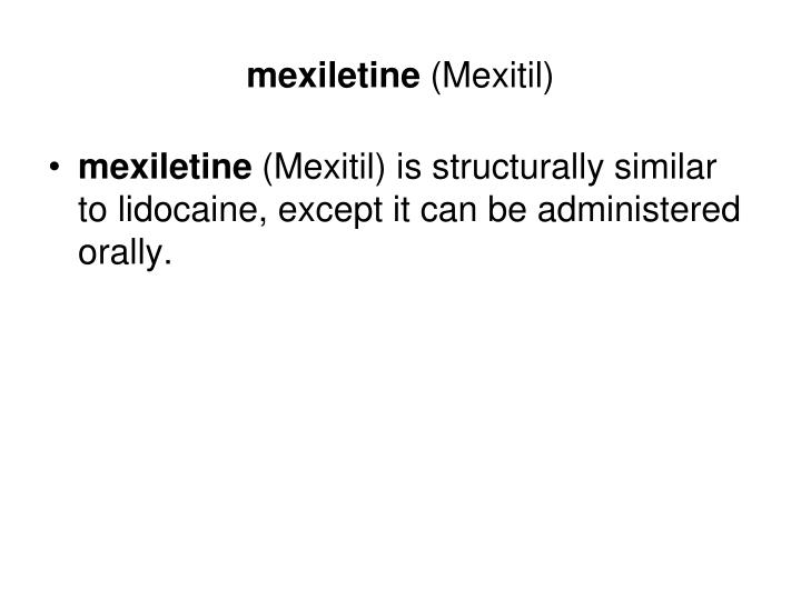 mexiletine