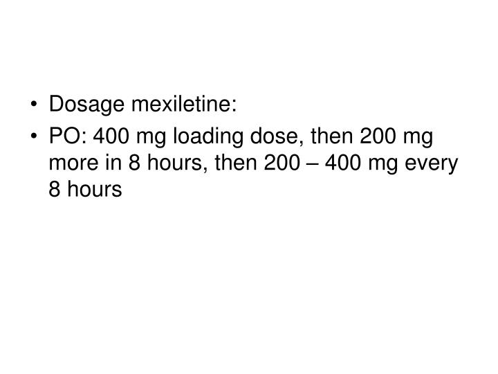 Dosage mexiletine:
