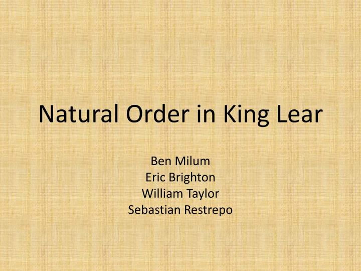 Natural order in king lear