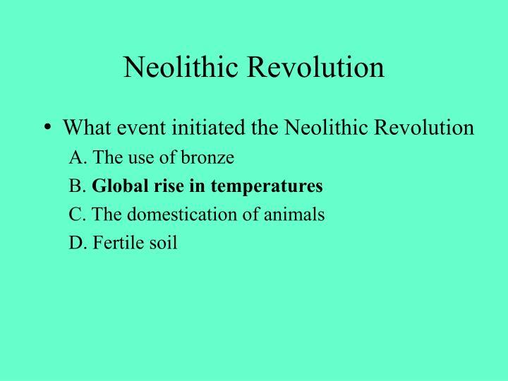Neolithic Revolution
