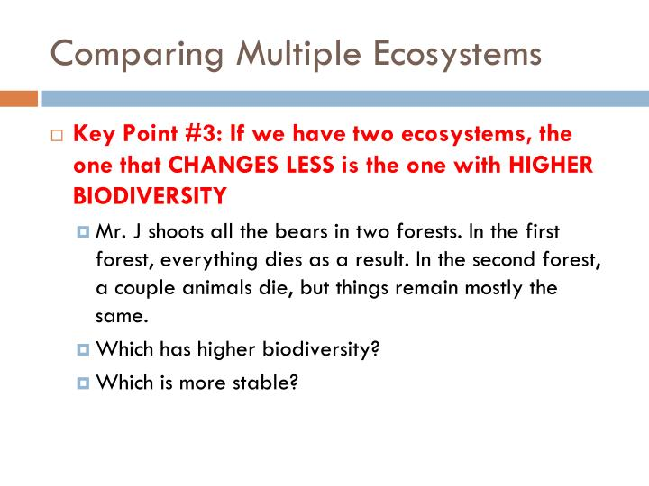 Comparing Multiple Ecosystems