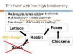 this food web has high biodiversity2