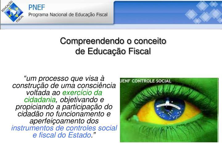 Compreendendo o conceito de Educação Fiscal