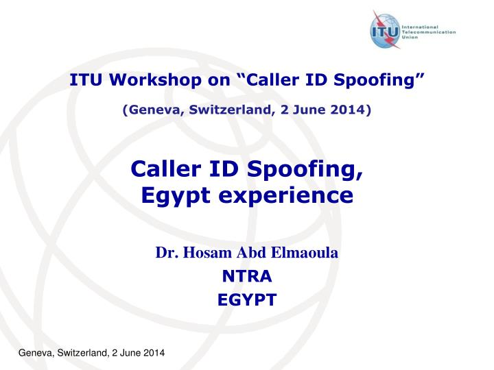 "ITU Workshop on ""Caller ID Spoofing"""