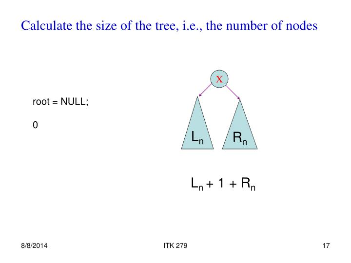 Calculate the size of the tree, i.e., the number of nodes