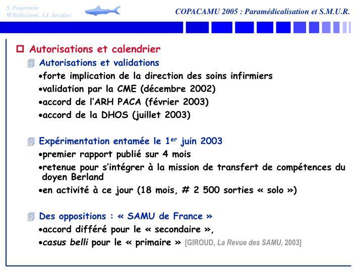Autorisations et calendrier