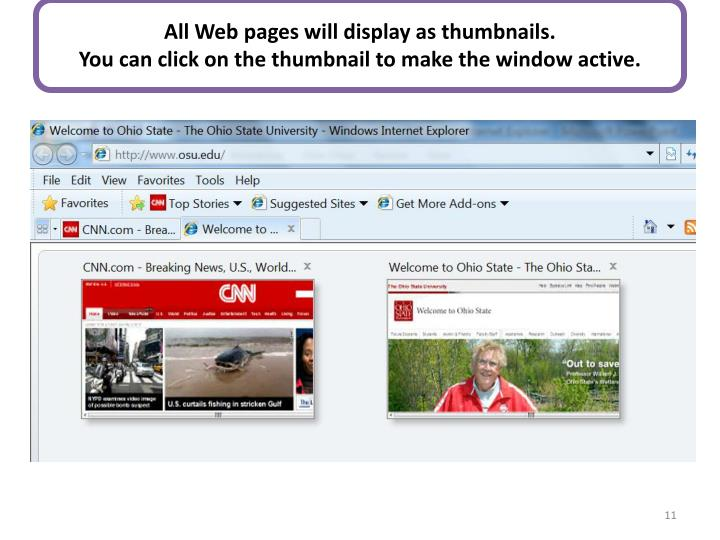 All Web pages will display as thumbnails.