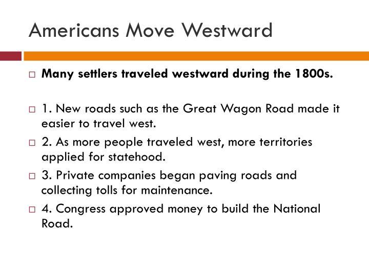 Americans Move Westward