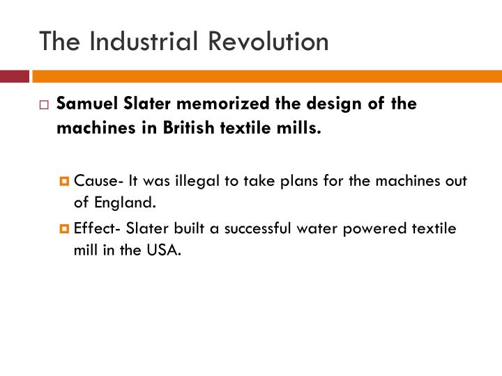 The industrial revolution1