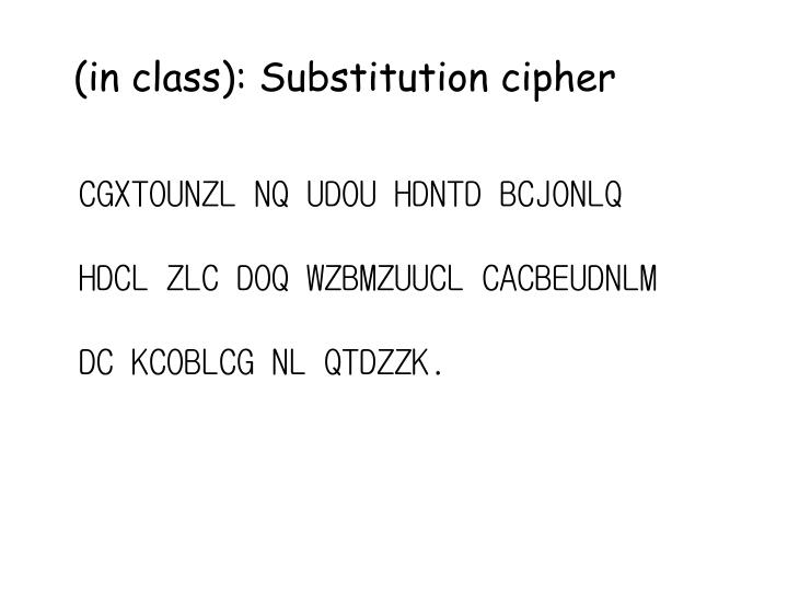 (in class): Substitution cipher