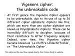 vigenere cipher the unbreakable code