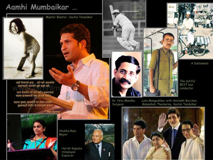 Aamhi Mumbaikar …