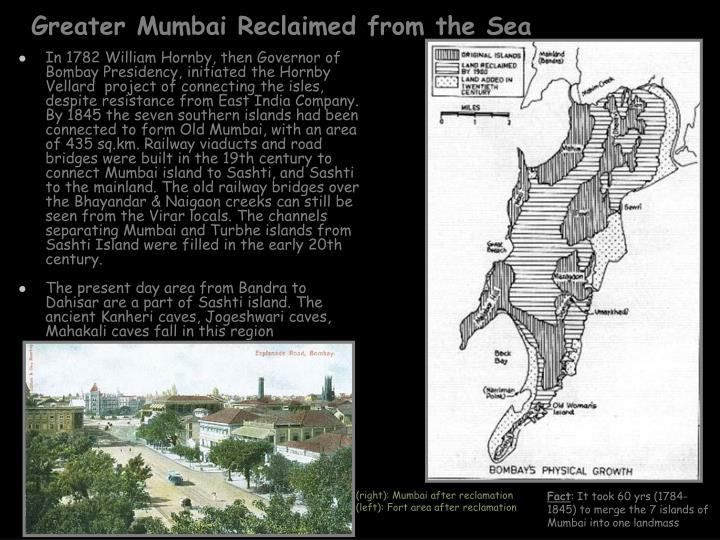 Greater Mumbai Reclaimed from the Sea
