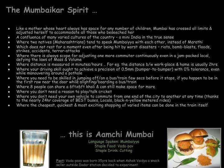 The Mumbaikar Spirit …