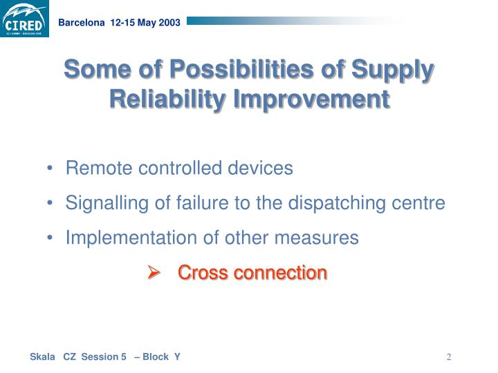Some of possibilities of supply reliability improvement