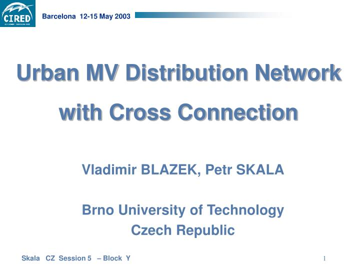 Urban mv distribution network with cross connection