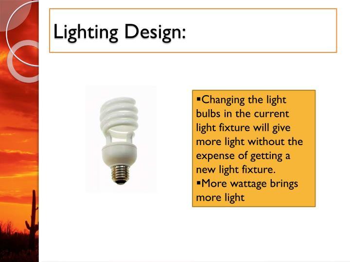 Lighting Design: