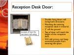reception desk door