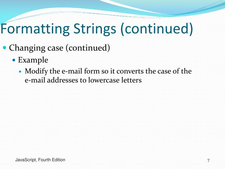 Formatting Strings (continued)