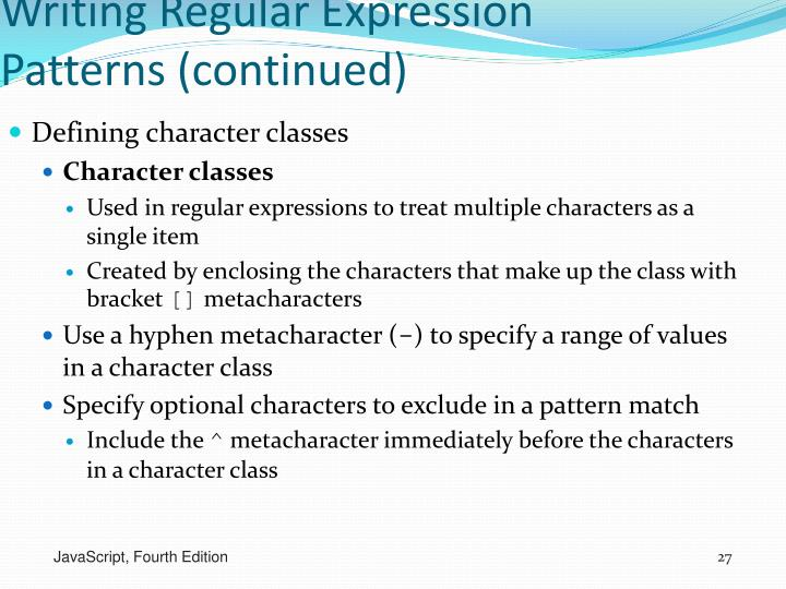 Writing Regular Expression Patterns (continued)