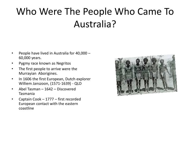 Who Were The People Who Came To Australia?