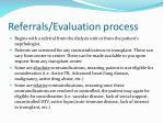 referrals evaluation process
