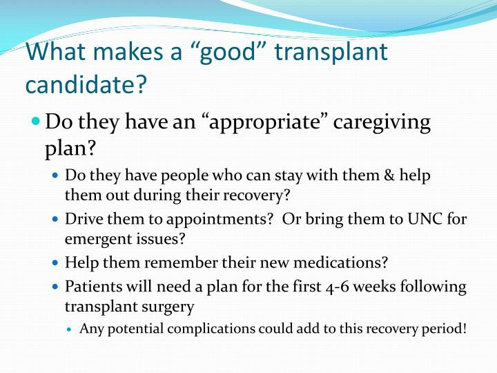 "What makes a ""good"" transplant candidate?"