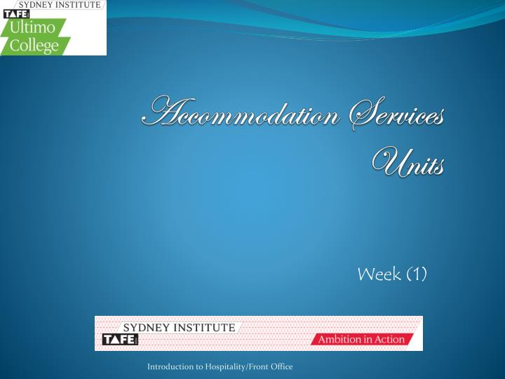 Accommodation Services Units