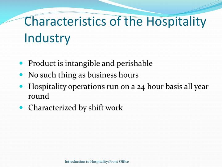 Characteristics of the Hospitality Industry