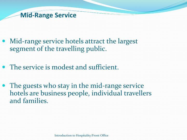 Mid-Range Service